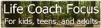 FOCUS Asperger ADHD NLD Life Skills Coaching